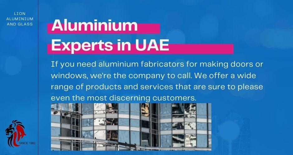 Aluminium Experts UAE - Lion aluminium and glass